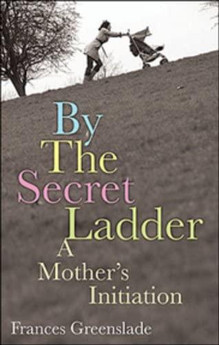 By the Secret Ladder by Frances Greenslade