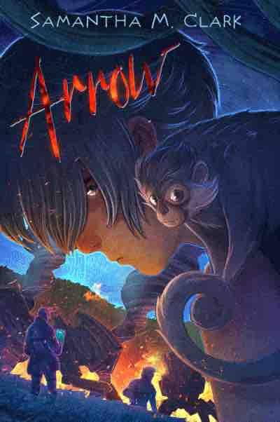 ARROW by Samantha M. Clark