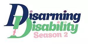 Disarming Disability podcast